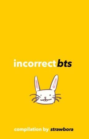 incorrect bts || compilation by strawbora