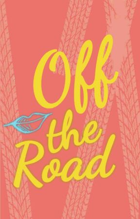 Off the Road by BSloves1D