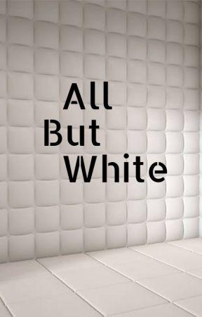All But White by KobeWanKanobe