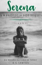 Serena - Livro II by agsantos_