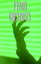 Tyrus One shots by cadavur