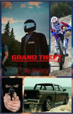 Grand Theft by Flat-Iron-Wick