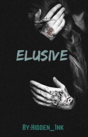 ELUSIVE (Book 2) by hidden_1nk