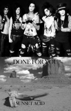 Done For You (Black Veil Brides/Legion of the Black) by SunsetAcid