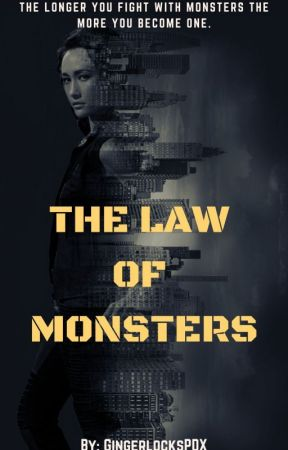 The Law of Monsters by GingerlocksPDX