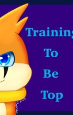 Training To Be Top by EdgyCat-Wolf