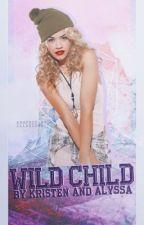 Wild Child [On Hold] by allegiancy