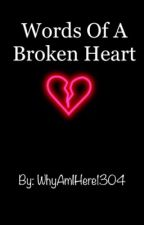 Words Of A Broken Heart by x_FadingAway_x