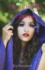 Prey of the Volturi's by JoySienaert