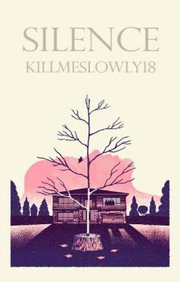 Silence by KillMeSlowly18