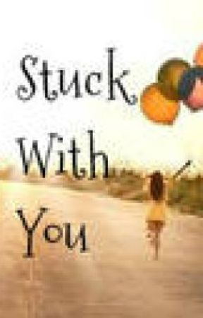 Stuck with you (One Direction Fan Fiction) by SarahsSpace