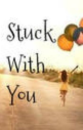 Stuck with you (One Direction Fan Fiction)
