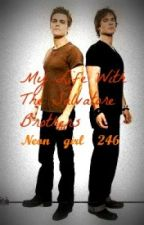 My Life With the Salvatore Brothers (vampire diaries fanfic) by Neon_girl_246