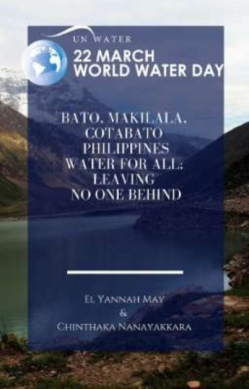 Bato, Makilala, Cotabato   Philippines Water for All; Leaving No One Behind