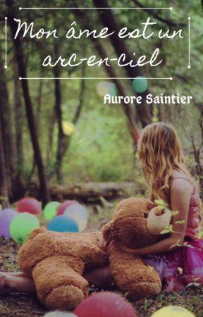 Mon âme est un arc-en-ciel by AuroreSaintier
