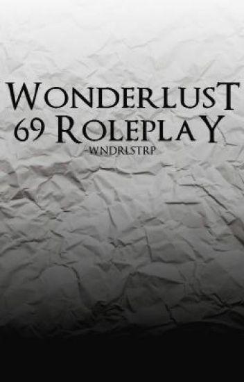 Wonderlust 69 Roleplay: Entrance