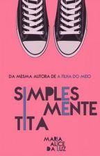 Simplesmente Tita by MaryPrincess88