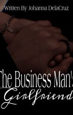 The Business Man's Girlfriend by angel48183