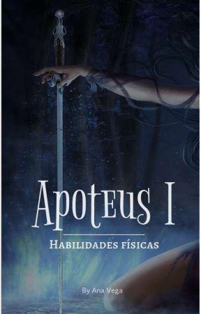 Apoteus I: habilidades físicas by AnaaV_63