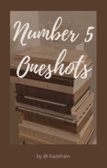 Number Five One Shots (Wattys2019)