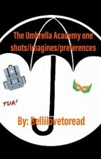 The Umbrella Academy oneshots/imagines/preferences by Bellilovetoread