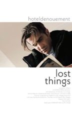 The Place Where The Lost Things Go [Jody Mills] by hoteldenouement