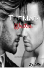 The mad writer /ziam/ by Alice_cn