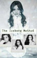The Iceberg Method (Camren) [Traducción] by CamrenGreenAndBrown
