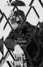 Mass Murder by uglygh0st
