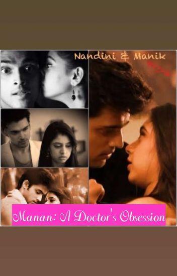 Manan:A doctor's obsession - devil_anjali - Wattpad