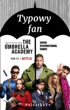 typowy fan The Umbrella Academy by PolsatkaTv