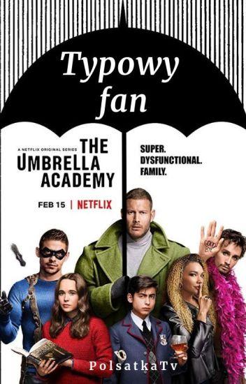 typowy fan The Umbrella Academy