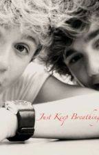 Just Keep Breathing (1D fanfic) by OMG-itzliz