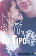No Soy Tu Tipo. by iSophiaa