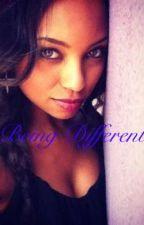 Being Different by XxBriannaMariexX