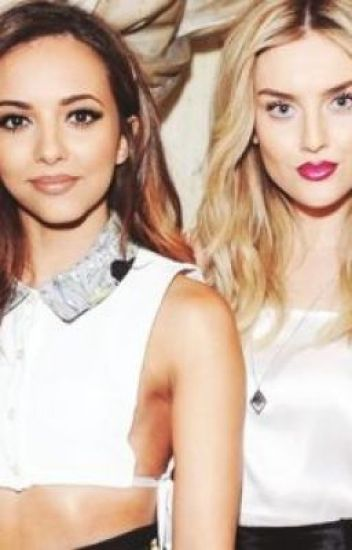 Kiss me when it's dark. [Jerrie] (Perrie Edwards/Jade Thirlwall)