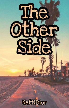 The Other Side by NattiDior