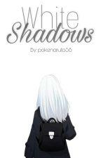 White Shadows (BnHA) by pokenaruto58