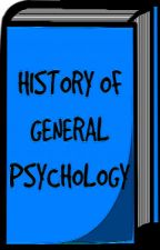History of General Psychology by MsLikable