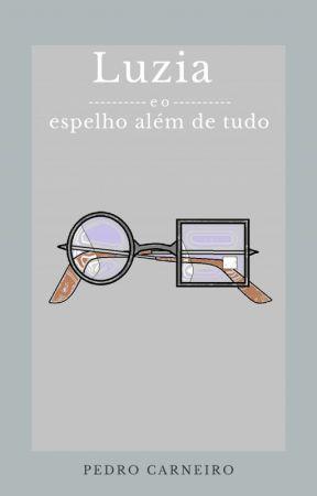 Luzia e o Espelho Além de Tudo by LittlePacoca
