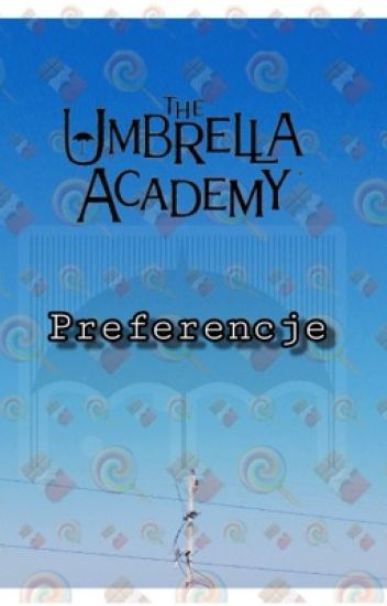 The Umbrella Academy // preferencje