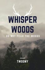Whisper Woods by Twoony