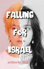 Falling for Israel (COMPLETED) by julieXP