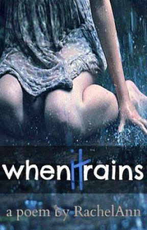 When it Rains by RachelAnn08642