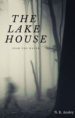 The Lake House by anonymousaswritten