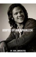 Adopted by Jared padalecki  by iamme0456