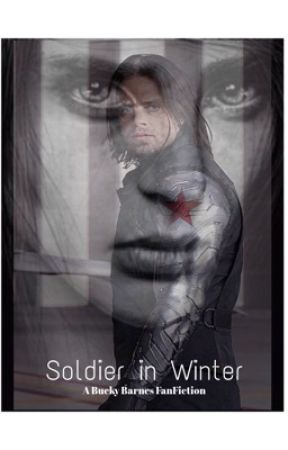 Soldier in Winter (A Bucky Barnes FanFiction) - Bucky - Wattpad