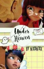 Underheaven  - Miraculous Ladybug AU by -NixxNixx-