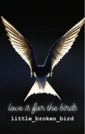 love is for the birds by jillian_in_love