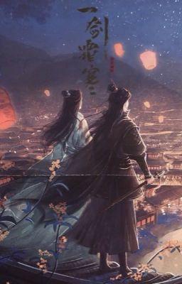 Đọc truyện [耽] NHẤT KIẾM SƯƠNG HÀN - Ngữ Tiếu Lan San